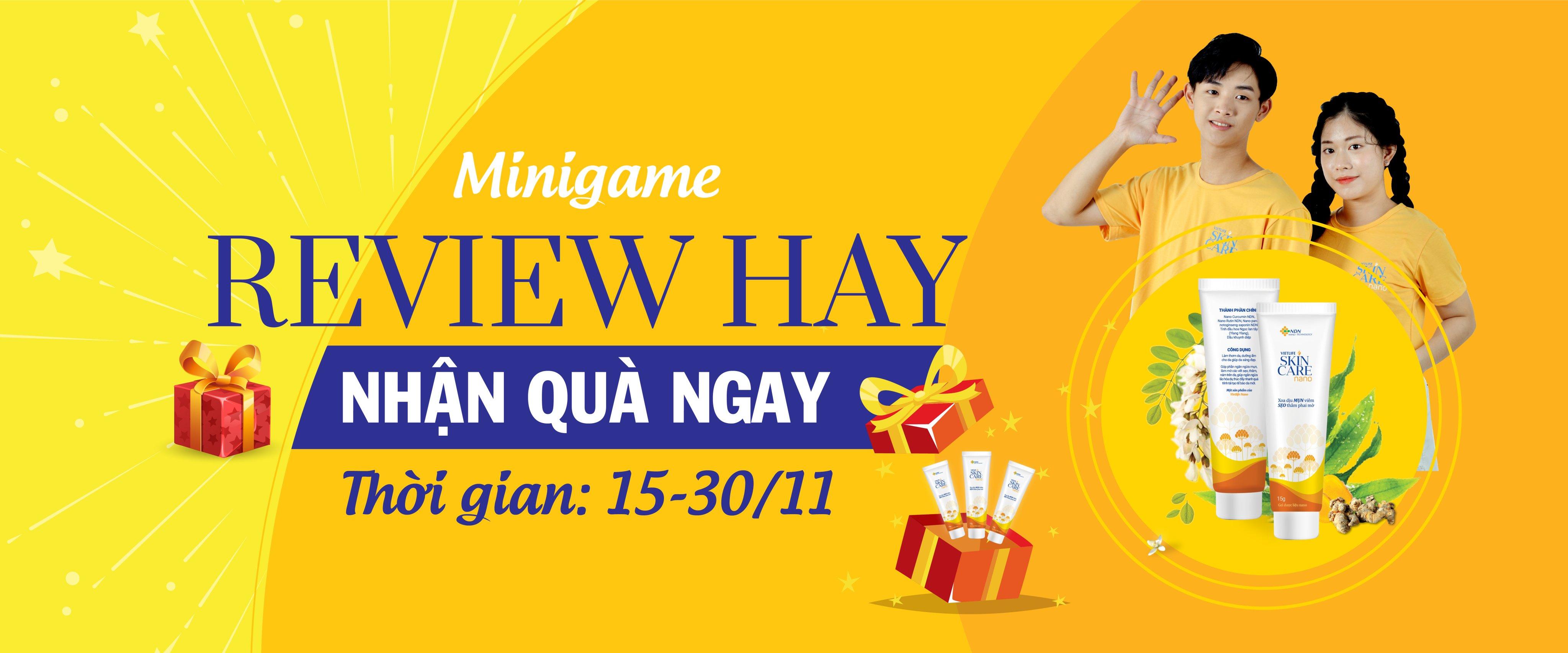 Minigame_15/11-30/11: Review hay- nhận quà ngay 1