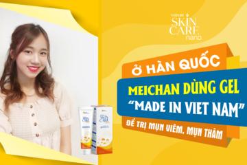 """♡Vlogger Meichan♡: """"Highly Recommend"""" & tự hào về Gel trị mụn viêm, thâm mụn ♡ Vietlife Skincare Nano♡"""